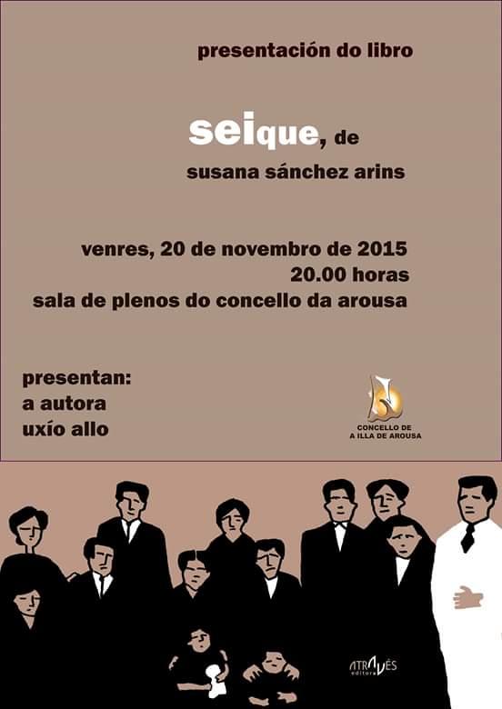 """Presentación do libro: """"Seique"""" de Susana Sánchez Arins"""
