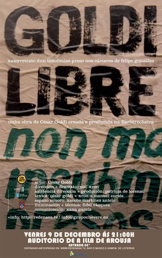 GOLDI LIBRE (autorretrato dun insubmiso preso nos cárceres de Felipe González)