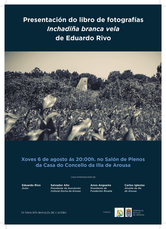 """Presentación do libro de fotografías  """"Inchadiña branca vela"""" de Eduardo Rivo"""
